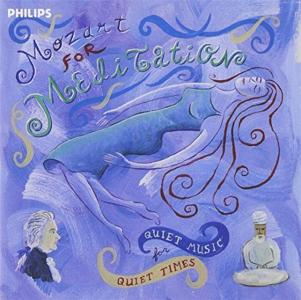 Wolfgang Amadeus Mozart - Mozart For Meditation