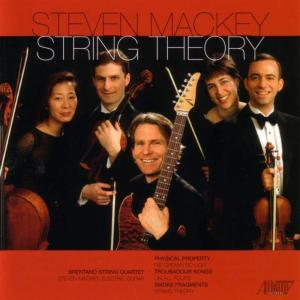 Steve Mackey - String Theory