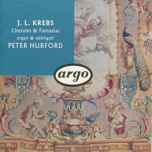 Johann Ludwig Krebs - Chorales & Fantasias - Organ & Obbligati