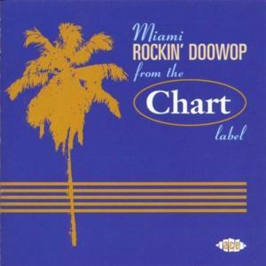 Miami Rockin' Doowop - From The Chart Label