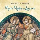 Maria Madre Del Signore
