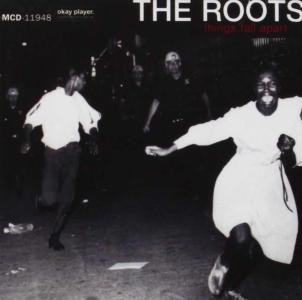 Roots (The) - Things Fall Apart