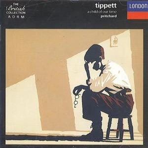 Michael Tippett - A Child Of Our Time