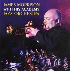 James Morrison - James Morrison With His Academy Jazz Orchestra