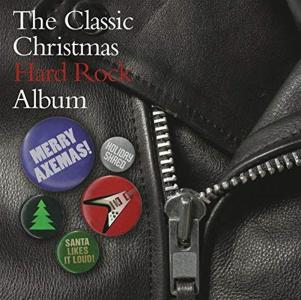 Classic Christmas Hard Rock Album (The) / Various