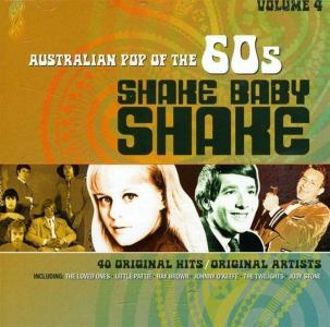 Shake Baby Shake: Australian Pop Of The 60s Vol 4 / Various (2 Cd)