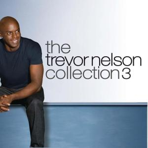 Trevor Nelson: The Collection 3 (3 Cd)