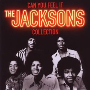 Jacksons (The) - Can You Feel It - The Collection