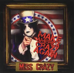 Miss Crazy - Make America Crazy Again