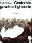 Centomila Gavette Di Ghiaccio