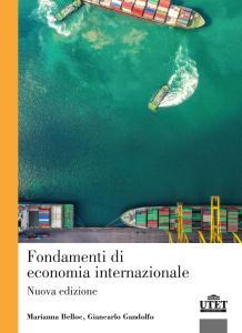 Fondamenti di economia internazionale. Nuova ediz.