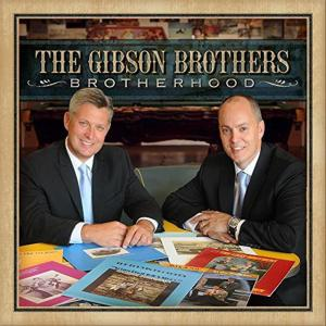 Gibson Brothers (The) - Brotherhood