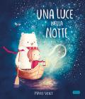Una Luce Nella Notte. Nuova Ediz.