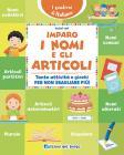 Imparo I Nomi E Gli Articoli. Tante Attività E Giochi Per Non Sbagliare Più!