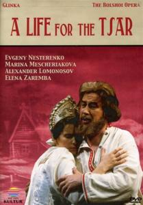 Mikhail Glinka - Life For The Tsar (Bolshoi Opera)