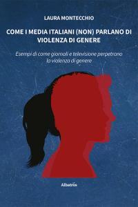 Come i media italiani (non) parlano di violenza di genere