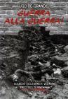 Guerra Alla Guerra ! I Socialisti Scledensi E Vicentini Al
