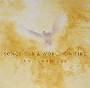 Anj Granieri - Songs For A World On Fire