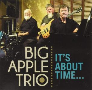Big Apple Trio - It'S About Time...