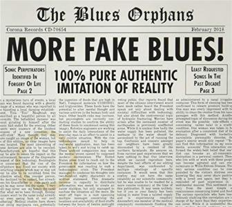The Blues Orphans - More Fake Blues!