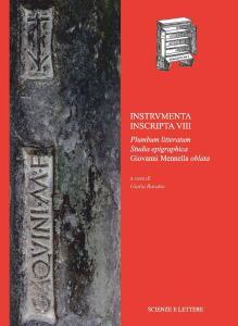 Instrvmenta Inscripta VIII. Plumbum Litteratum. Studia Epigraphica Giovanni Mennella Oblata