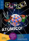 Planck! - N. 7 - Gennaio 2016 Atomico!