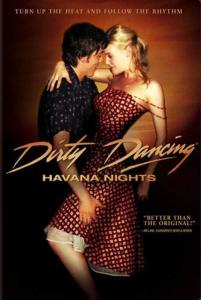 Dirty Dancing & Havana Nights [Edizione in lingua inglese]