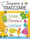Impara A Tracciare: Linee, Forme E Lettere