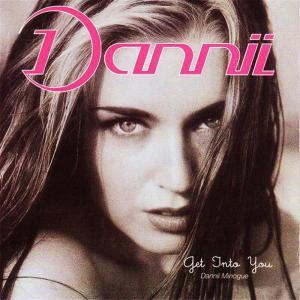 Dannii Minogue - Get Into You