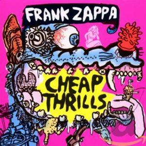 Frank Zappa - Cheap Thrills