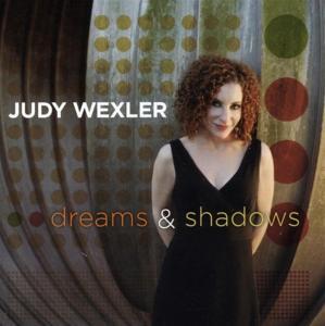 Judy Wexler - Dreams & Shadows