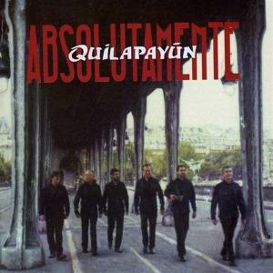 Quilapayun - Absolutamente
