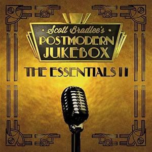 Scott Bradlee's Postmodern Jukebox - The Essentials II