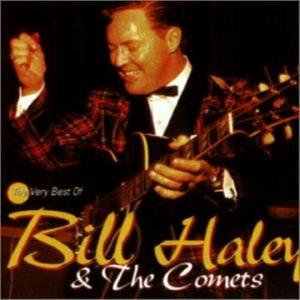 Bill Haley & The Comets - The Very Best Of