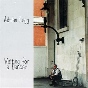 Adrian Legg - Waiting For A Dancer