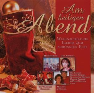 Am Heiligen Abend: Weihnachtliche Lieder / Various