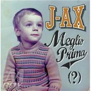 J-Ax - Meglio Prima (?)