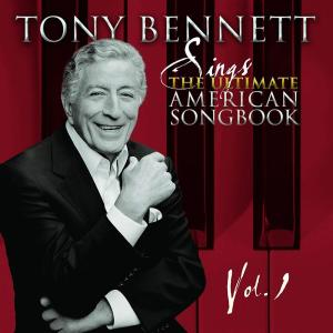 Tony Bennett - The Ultimate American Songbook. Vol 1