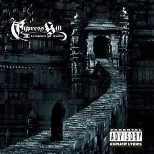 Cypress Hill - Cypress Hill 3: Temple Of Boom
