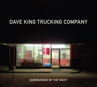 Dave King Trucking Company - Surrounded By The Night
