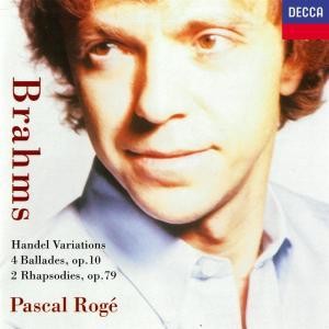 Johannes Brahms - Handel variations, 4 ballades, 2 Rhapsodies