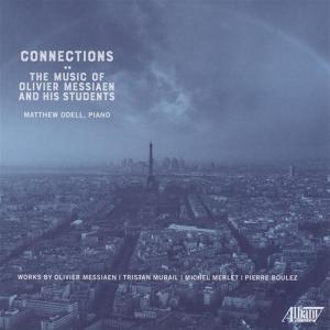 Connections: The Music Of Oliver Messiaen And His Students