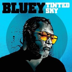 Bluey - Tinted Sky