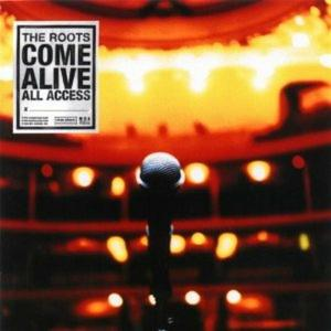 Roots (The) - The Roots Come Alive