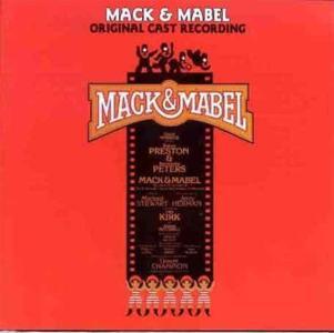Mack & Mabel: Broadway Cast