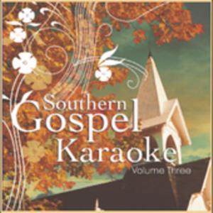 Southern Gospel Karaoke 3 / Various