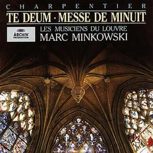 Marc-Antoine Charpentier - Te Deum, Messe De Minuit