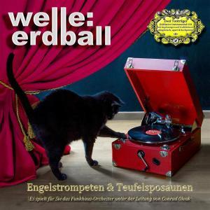 Welle: Erdball - Engelstrompeten & Teufelsposaunen (2Cd)