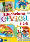 Educazione Civica. Per La 1 ? , 2 ? E 3 ? Classe Elementare. Con E-book. Con Espansione Online