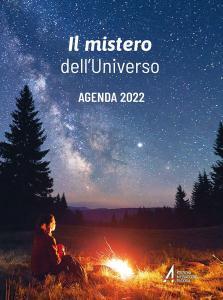 Il mistero dell'Universo. Agenda 2022